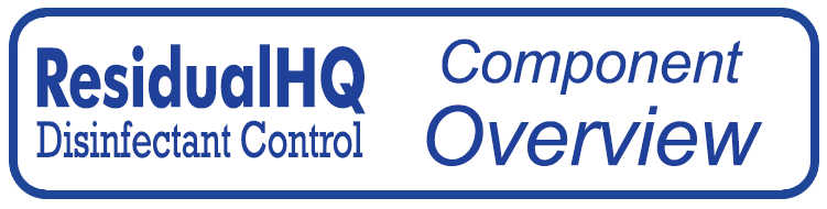 button for ResidualHQ Disinfectant Control Systems Component Overview