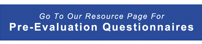 Go To Our Resource Page For Pre-Evaluation Questionnaires!