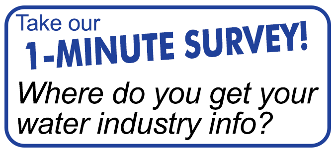 button to the one minute survey: Where do you get your water industry information?