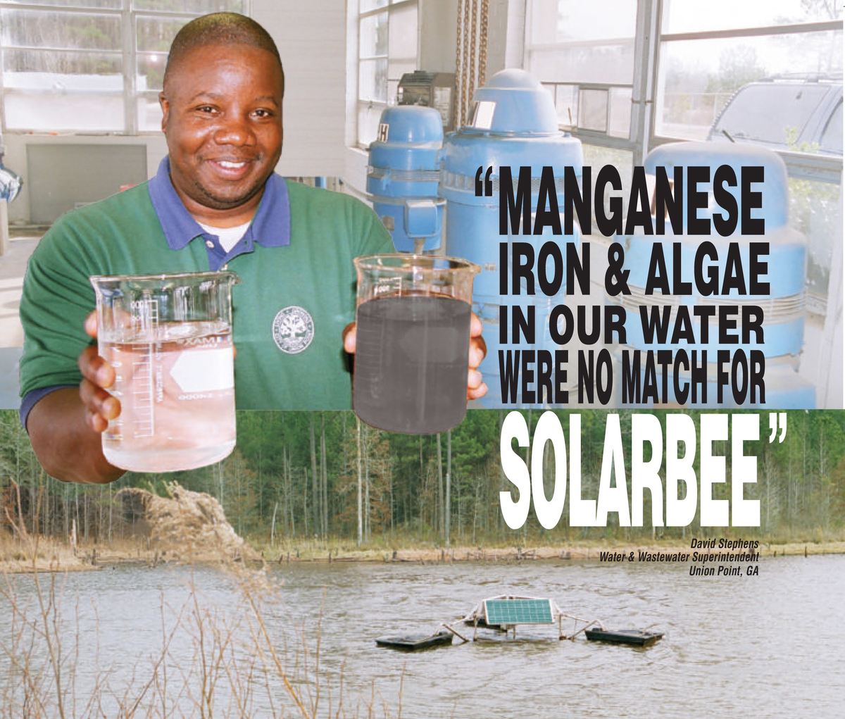 """Manganese, iron, and algae in our water were no match for SolarBee."""